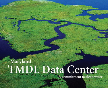 Maryland TMDL Data Center - A commitment to clean water