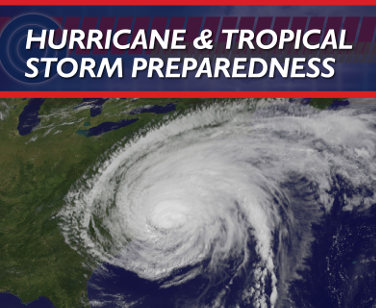 Hurricane and Tropical Storm Preparedness