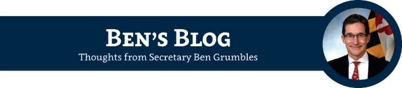 Ben's Blog - Thoughts from MDE Secretary Ben Grumbles