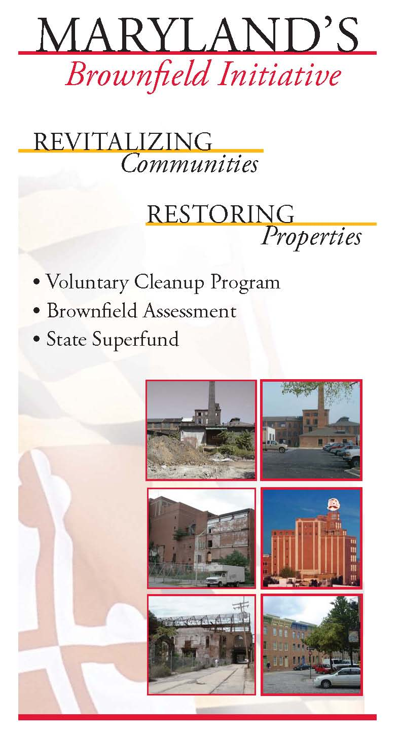 Maryland's Brownfield Initiative - Revitilizing Communities - Restoring Properties - Voluntary Cleanup Program - Brownfield