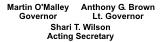 List of State Officials - Martin O'Malley, Governor; Anthony Brown, Lt. Governor; Shari T. Wilson, Acting MDE Secretary