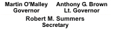 List of State Officials - Martin O'Malley, Governor; Anthony Brown, Lt. Governor; Robert Summers, MDE Secretary