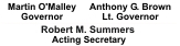 List of State Officials - Martin O'Malley, Governor; Anthony Brown, Lt. Governor; Robert Summers, Acting MDE Secretary